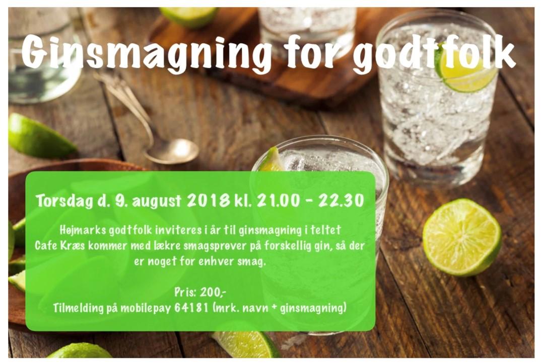 Ginsmagning for godt folk Torsdag d. 9. august