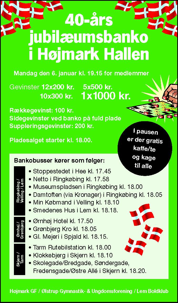 40års Jubilæumsbanko @ Højmark Hal og Forsamlingshus